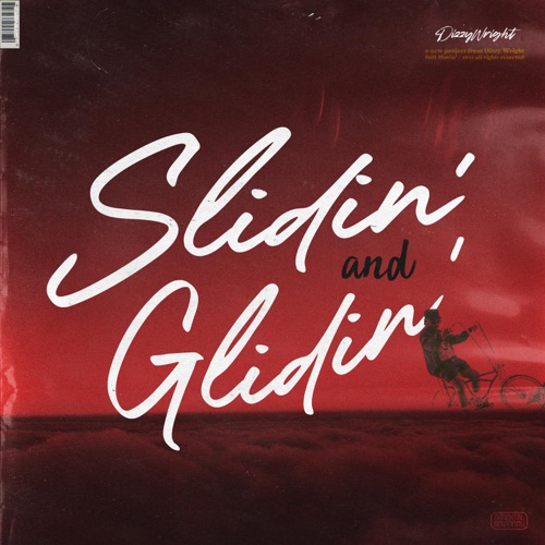 Dizzy Wright - Slidin and Glidin [iTunes Plus AAC M4A]