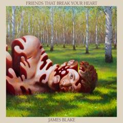 Friends That Break Your Heart (Bonus)