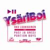 Dj Oku Luukkainen - YsäriBoi (feat. Pasi ja Anssi & Portion Boys) artwork