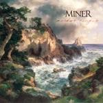 Miner - Slow Love