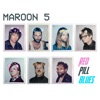 Maroon 5 - Girls Like You