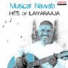Musical Nawab: Hits of Ilaiyaraaja
