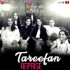 Lisa Mishra & Qaran - Tareefan (Reprise) [From