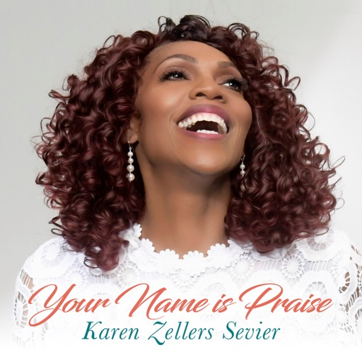 Art for Your Name Is Praise by Karen Zellers Sevier