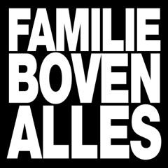 FAMILIE BOVEN ALLES