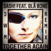 Sash! - Together Again (feat. Blå øjne) [Jwm Radio Edit] artwork