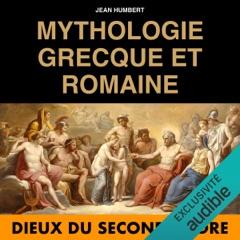 Dieux du second ordre: Mythologie Grecque et Romaine 2