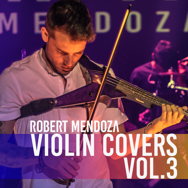 ‎Violín Covers, Vol  3 (Summer Edition) by Robert Mendoza