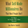 Ann Marie Sabath - What Self-Made Millionaires Do That Most People Don't: 52 Ways to Create Your Own Success (Unabridged)