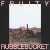 Rubblebucket - Fruity