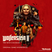Wolfenstein II: The New Colossus (Original Game Soundtrack)