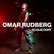 EUROPESE OMROEP | Yo Dije Ouff - Omar Rudberg