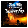 Shatta Wale - Thunder Fire (feat. SM Militants) artwork