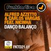 Alfred Azzetto & Carlos Vargas - Danço Balanço (feat. Nicinha) [Extended Version] grafismos