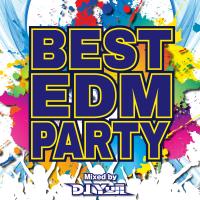 DJ YUJI - BEST EDM PARTY mixed by DJ YUJI artwork