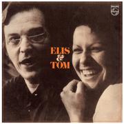Elis & Tom - Elis Regina & Antônio Carlos Jobim