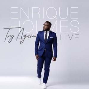 Enrique Holmes - Come Holy Spirit (Live) [feat. Chandler Moore]