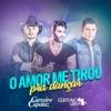 O Amor Me Tirou pra Dançar (feat. Gusttavo Lima) - Single ジャケット写真