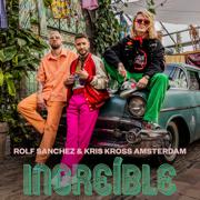 EUROPESE OMROEP | Increíble - Rolf Sanchez & Kris Kross Amsterdam