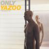 Yazoo - Only You artwork
