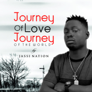 Journey of Love Journey of the World - Jassi Nation