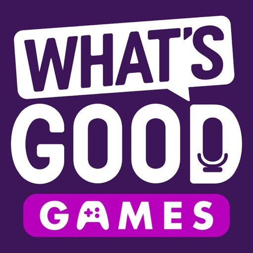 Cover image of What's Good Games: A Video Game Podcast