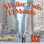 NY Joe - A Bailar Todo El Mundo