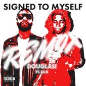 Signed To Myself (feat. Lil B) [Remix] [Remix] - Single