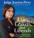 Jeanine Pirro - Liars, Leakers, and Liberals (Unabridged)