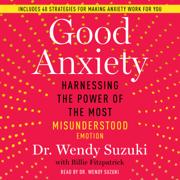 Good Anxiety (Unabridged)