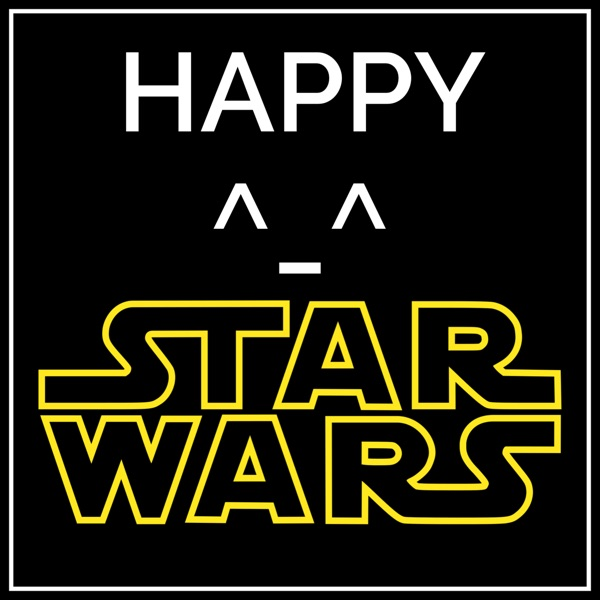 Happy Star Wars