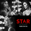 "There For You (feat. Jude Demorest) [From Star"" Season 2] - Star Cast"