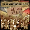 Live from Iraq, The Charlie Daniels Band