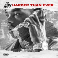 Harder Than Ever - Lil Baby & Drake