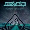 Zeta June - Sky Walker