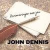 John Dennis - Herinneringen Aan Jou artwork