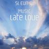 Si Eun gi Music - Late Love portada