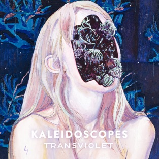 Kaleidoscopes – EP – Transviolet