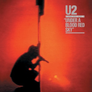 Under a Blood Red Sky (Live) Mp3 Download