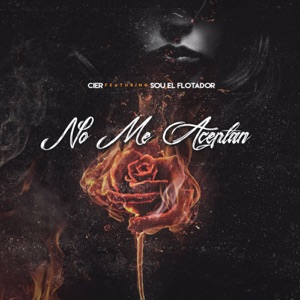 No Me Aceptan (feat. Sou El Flotador) - Single Mp3 Download