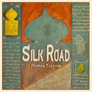 Silk Road - Pejman Tadayon - Pejman Tadayon