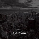 Right Now (feat. Chris Brown) - Single