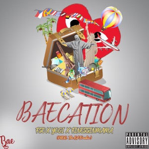 Baecation (feat. Finessinmama & Yogi) - Single Mp3 Download
