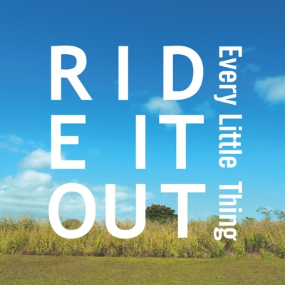 Ride It Out - Single - Every little Thing