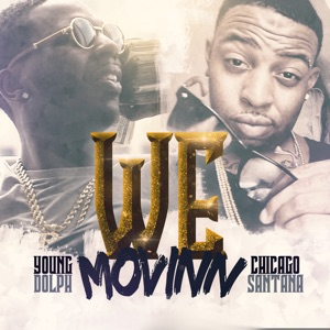 We Movinn (feat. Young Dolph) - Single Mp3 Download