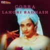 Lahori Badmash / Cobra