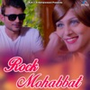 Rock Mohabbat Single