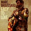 Marc Broussard - Easy to Love artwork