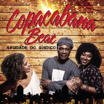 Saudade do Síndico - Copacabana Beat