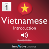 Innovative Language Learning, LLC - Learn Vietnamese - Level 1: Introduction to Vietnamese: Volume 1: Lessons 1-25 (Unabridged)  artwork